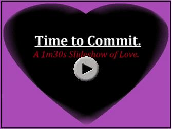 Commitment…The ultimate romantic movie